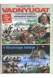 Halál a rézbőrűekre! A Mississippi kalózai - Régikönyvek
