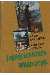 Jagdgeschichten Wildreczepte - Régikönyvek
