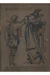 A skalpvadászok - Régikönyvek