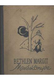 Bethlen Margit meséskönyve - Régikönyvek
