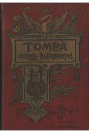 Tompa Mihály összes költeményei - Régikönyvek