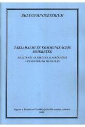 Társadalmi és kommunikációs ismeretek - Régikönyvek