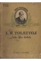 Iván Iljics halála - Régikönyvek