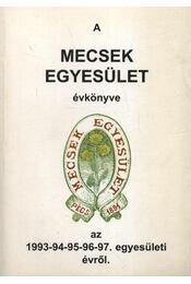 A Mecsek egyesület évkönyve 1993-94-95-96-97 - Régikönyvek