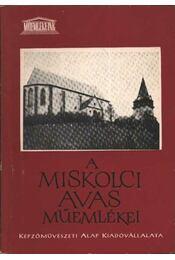 A miskolci Avas műemlékei - Régikönyvek