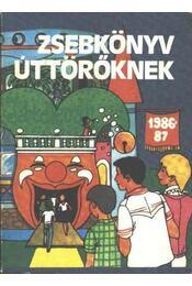 Zsebkönyv úttörőknek 1989-87 - Régikönyvek