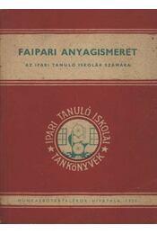 Faipari anyagismeret - Régikönyvek