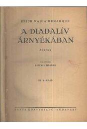 A diadalív árnyékában - Régikönyvek