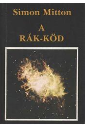 A Rák-köd - Régikönyvek