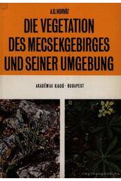 Die Vegetation des Mecsekgebirges und Seiner Umgebung - Régikönyvek