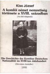 A komlói német nemzetiség története a XVIII. században - Régikönyvek
