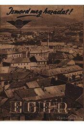 Ismerd meg hazádat - Eger - Régikönyvek