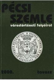 Pécsi szemle 2000. tavasz - Régikönyvek