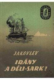 Irány a Déli-sark! - Régikönyvek