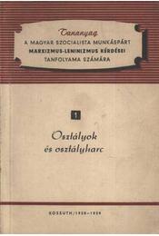 Osztályok és osztályharc - Régikönyvek