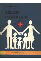 Szülők iskolája II. - Régikönyvek