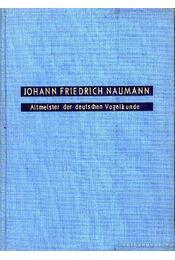 Altmeister der deutschen Vogelkunde (A német ornitológia nagymestere) - Régikönyvek
