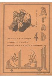 Arab 4. - Dévényi Kinga, Iványi Tamás, Abdel-Moneim, Moukhtar - Régikönyvek