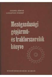 Mezőgazdasági gépjármű- és traktorszerelők könyve - Régikönyvek