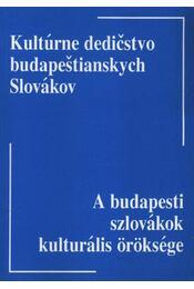 A budapesti szlovákok kulturális öröksége (dedikált) - Régikönyvek