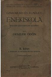 Gyakorlati és elméleti énekiskola II. kötet - Régikönyvek