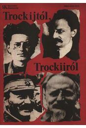 Trockijtól, Trockijról - Régikönyvek