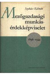 Mezőgazdasági munkásérdekképviselet 1896-1944 - Régikönyvek