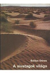 A sivatagok világa - Régikönyvek