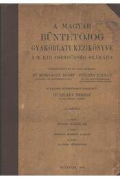 A magyar büntetőjog gyakorlati kézikönyve II. kötet - Régikönyvek