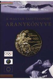 A magyar vasutassport Aranykönyve - Régikönyvek