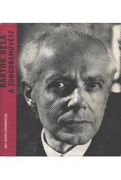 Bartók Béla a zongoraművész - Régikönyvek