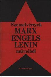 Szemelvények Marx, Engels, Lenin műveiből - Régikönyvek