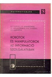 Robotok és manipulátorok az információ szolgálatában - Régikönyvek