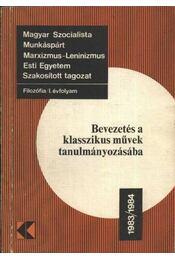 Bevezetés a klasszikus művek tanulmányozásába - Régikönyvek