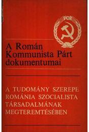 A tudomány szerepe a romániai szocialista társadalmának megteremtésében - Régikönyvek