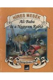 Ali Baba és a Negyven Rabló - Régikönyvek