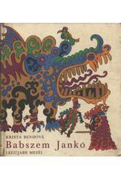 Babszem Jankó legújabb meséi - Régikönyvek
