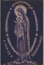 A pap és a szentolvasó - Régikönyvek