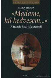 Madame, hű kedvesem - Régikönyvek