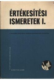 Értékesítési ismeretek I. - Régikönyvek