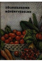 Zöldségeseink növényvédelme - Régikönyvek