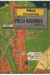 Pécs várostérkép - a 2001/1-es pécsi kisokos melléklete - Régikönyvek