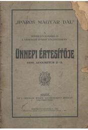 A hódmezővásárhelyi I. Országos Iparos Dalverseny Ünnepi Értesítője 1930. augusztus 2-3. - Régikönyvek