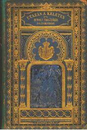 Utazás a Keleten I-II. kötet - Régikönyvek