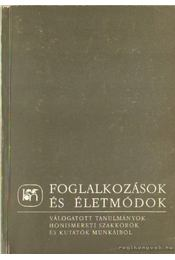 Foglalkozások és életmódok - Dobrossy István - Régikönyvek