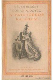 A brigadéros kalandjai - Régikönyvek