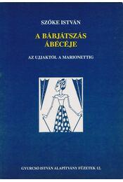 A bábjátszás ábécéje - Régikönyvek