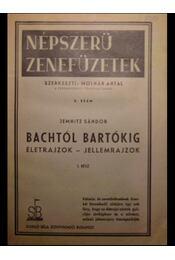 Bachtól Bartókig I. rész - Régikönyvek
