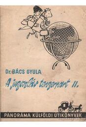A jugoszláv tengerpart II. - Bács Gyula - Régikönyvek