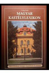 Magyar kastélylexikon 2.kötet - Régikönyvek